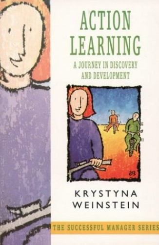 Action Learning By Krystyna Weinstein
