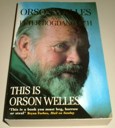 This is Orson Welles By Orson Welles