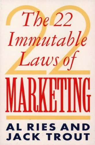 22 Immutable Laws of Marketing By Al Ries