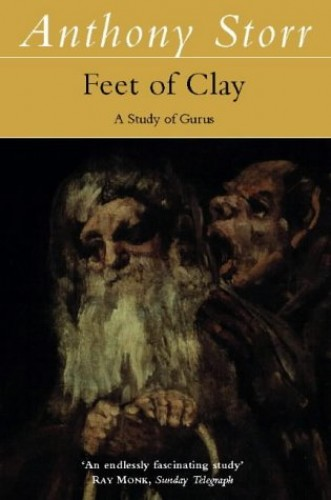 Feet of Clay By Anthony Storr