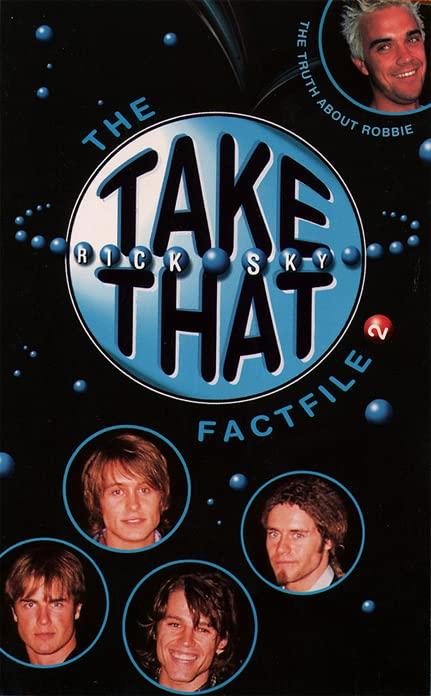 Take That Fact File II By Rick Sky