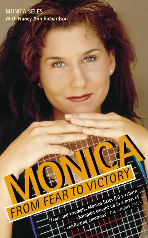 Monica By Monica Seles