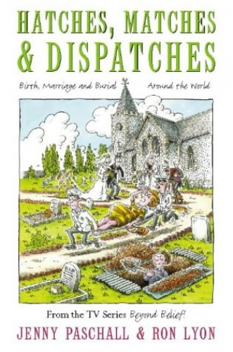 Hatches, Matches and Dispatches By Jenny Paschall