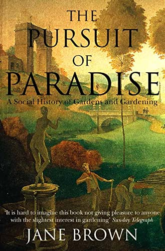 The Pursuit of Paradise By Jane Brown