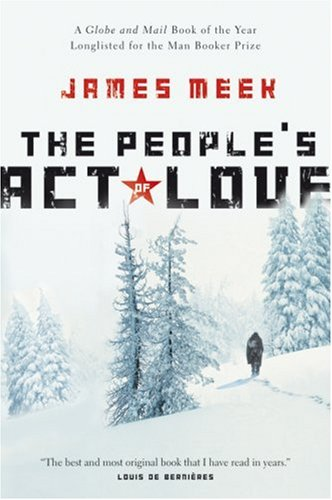 The People's Act of Love By James Meek