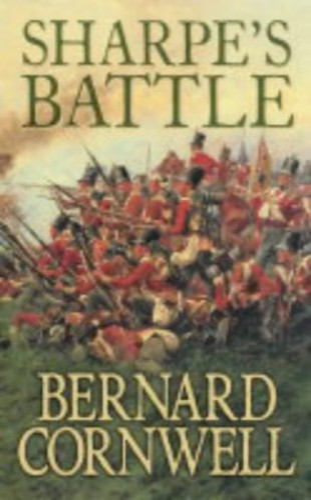 Sharpe's Battle: The Battle of Feuntes de Oñoro, May 1811 (The Sharpe Series, Book 11) by Bernard Cornwell