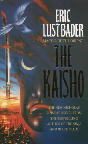 The Kaisho By Eric van Lustbader