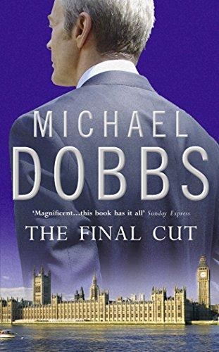 The Final Cut By Michael Dobbs