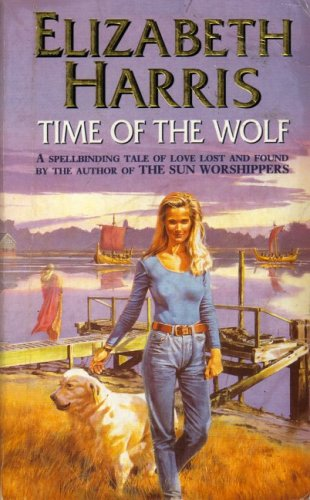 Time of the Wolf By Elizabeth Harris