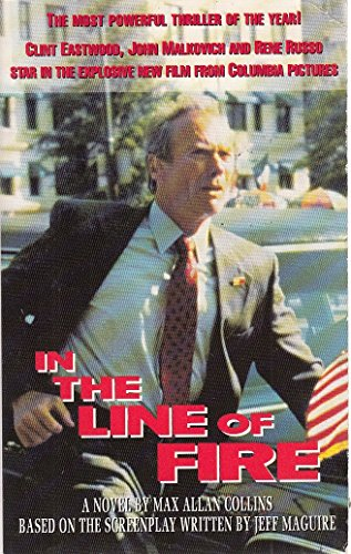 In the Line of Fire By Max Allan Collins