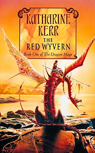 Deverry 9: Red Wyvern By Katharine Kerr