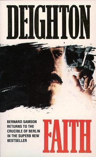 Faith (Faith, Hope & Charity Trilogy) by Len Deighton