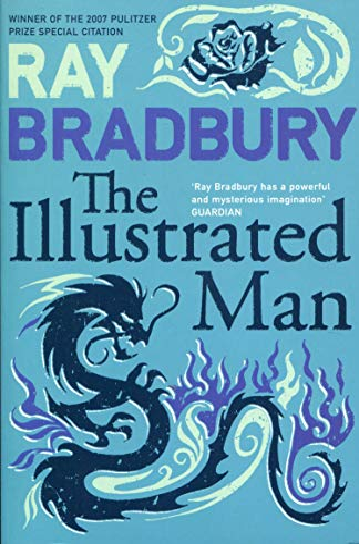 The Illustrated Man (Flamingo Modern Classics) By Ray Bradbury