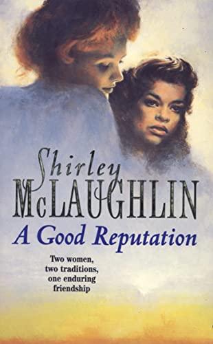 A Good Reputation By Shirley McLaughlin