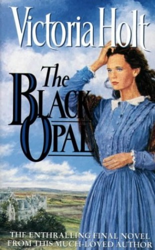 The Black Opal By Victoria Holt
