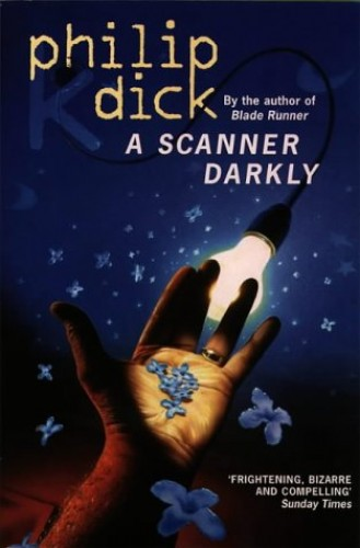 Something is. a scanner darkly dick situation familiar