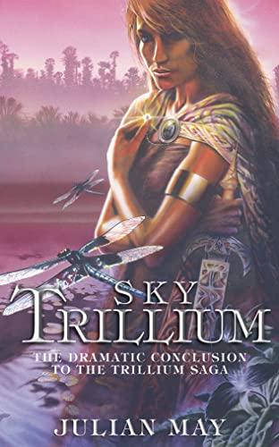 Sky Trillium By Julian May