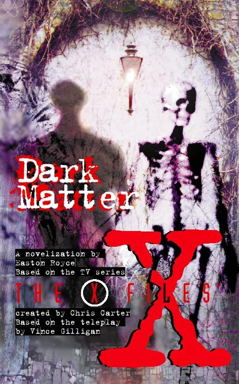 Dark Matter By Easten Royce