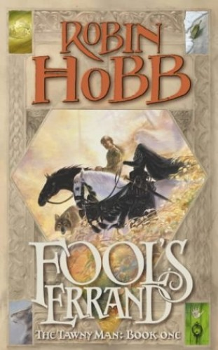 Fool's Errand (The Tawny Man Trilogy, Book 1): Book One of the Tawny Man: 1/3 By Robin Hobb