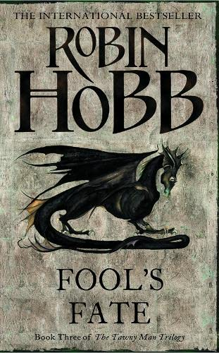 Fool's Fate (The Tawny Man Trilogy, Book 3): Book Three of the Tawny Man: 3/3 By Robin Hobb