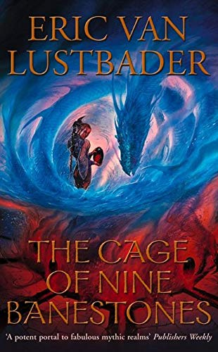 The Cage of Nine Banestones By Eric Van Lustbader