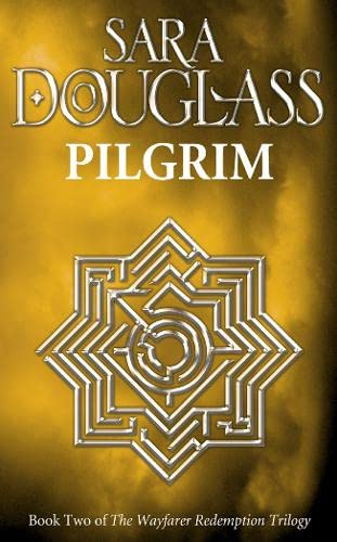 Pilgrim By Sara Douglass
