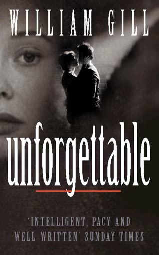 Unforgettable by William Gill