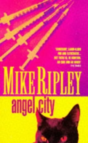 Angel City By Mike Ripley