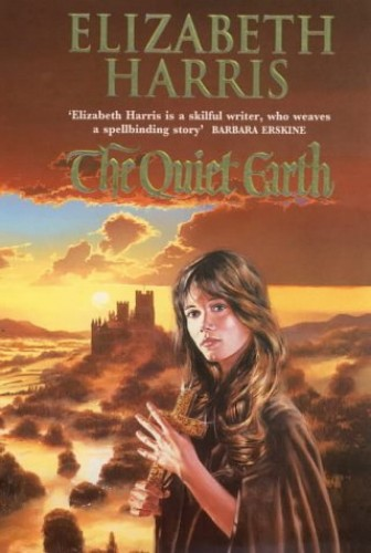 The Quiet Earth By Elizabeth Harris