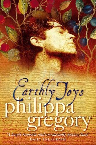 Earthly Joys By Philippa Gregory