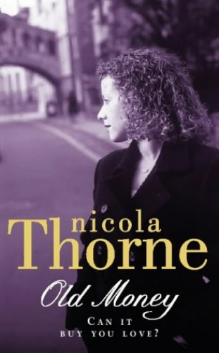 Old Money By Nicola Thorne