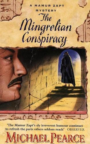 The Mingrelian Conspiracy (A Mamur Zapt Mystery) By Michael Pearce
