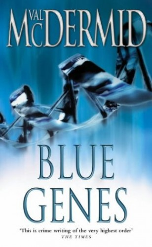 Blue Genes (PI Kate Brannigan, Book 5) by Val McDermid