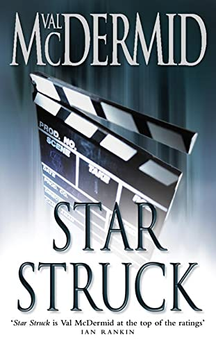 Star Struck (PI Kate Brannigan, Book 6) by Val McDermid