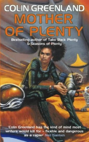 Mother of Plenty (Voyager) By Colin Greenland