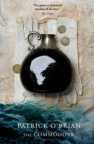 The Commodore (Aubrey/Maturin Series) By Patrick O'Brian
