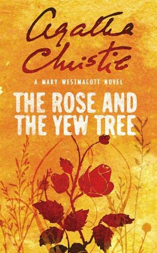 The Rose and the Yew Tree By Agatha Christie