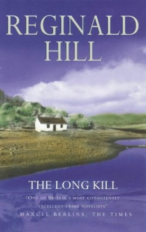 The Long Kill By Reginald Hill