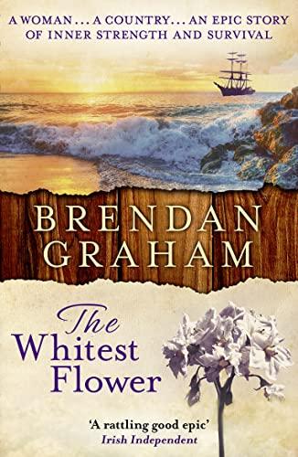 The Whitest Flower By Brendan Graham