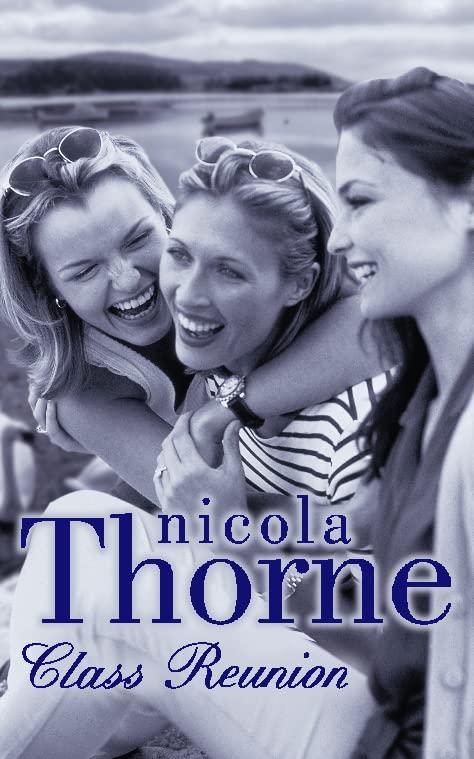 Class Reunion By Nicola Thorne