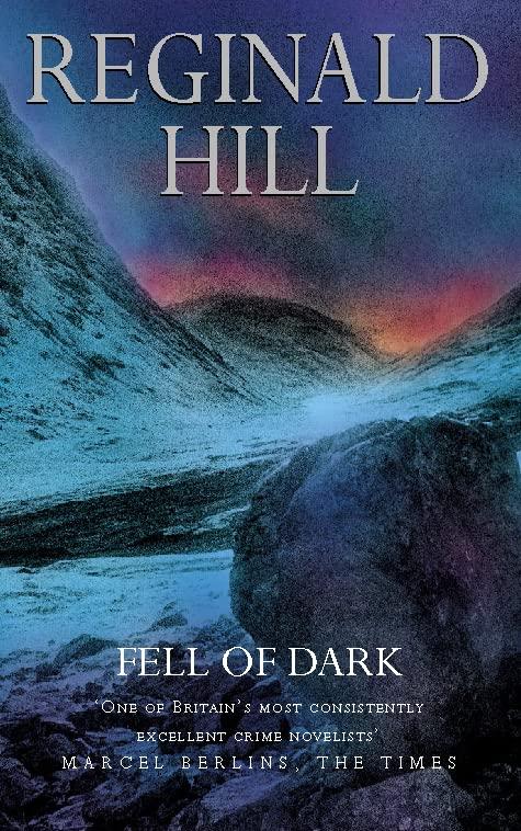 Fell of Dark By Reginald Hill