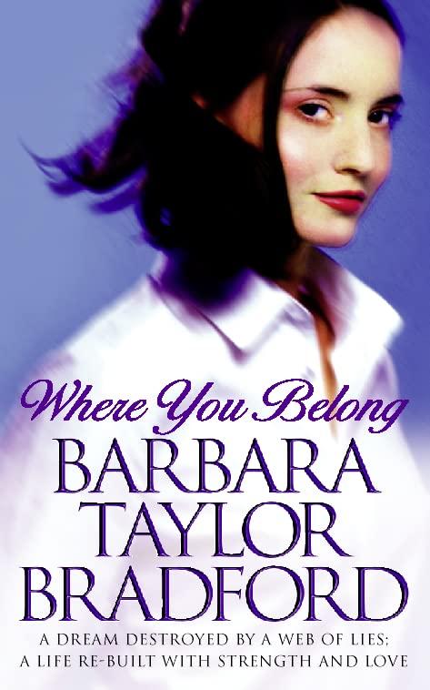 Where You Belong By Barbara Taylor Bradford
