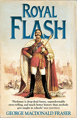 Royal Flash (The Flashman Papers, Book 2) By George MacDonald Fraser