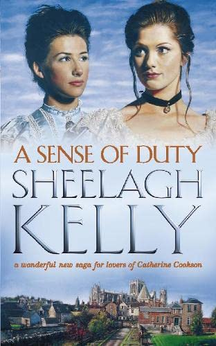 A Sense of Duty By Sheelagh Kelly
