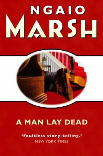 A Man Lay Dead (The crime club) By Ngaio Marsh