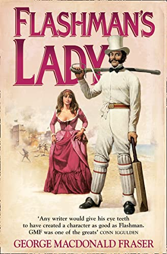 Flashman's Lady (The Flashman Papers) By George MacDonald Fraser