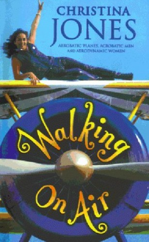 Walking on Air By Christina Jones