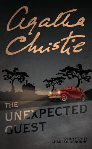 The Unexpected Guest: Novelisation (Masterpiece Edition) By Agatha Christie