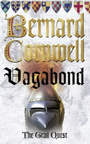 The Grail Quest (2) - Vagabond By Bernard Cornwell