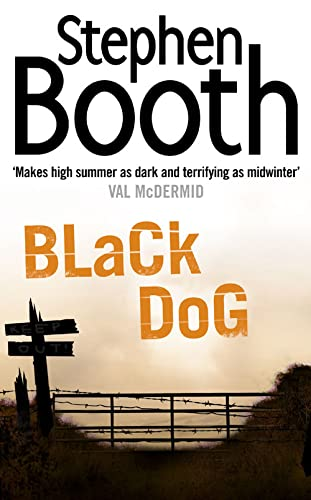 Black Dog (Cooper and Fry Crime Series) by Stephen Booth